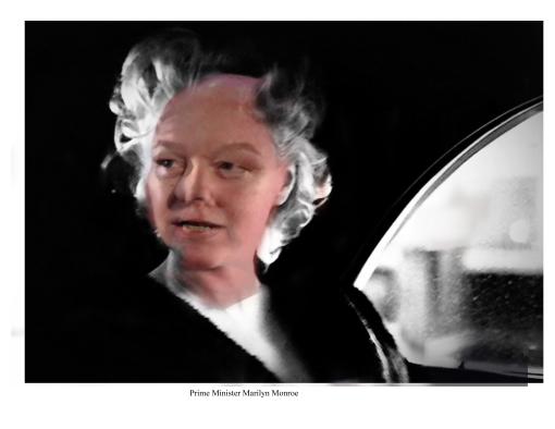 Prime Minister Marilyn Monroe