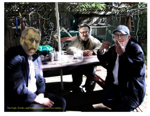 Van Gogh, Trotsky, and Norman Jewison meet for a smoke..