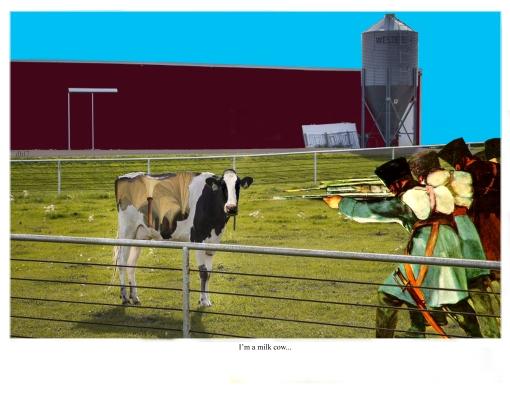 I'm a milk cow
