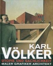 Karl-Voelker-1889-1962-Maler-Grafiker-Architekt-Utopie-und-Sachlichkeit_506214